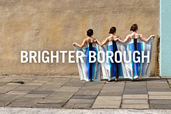 Brighter Borough